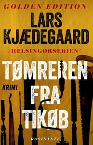 Tømreren fra Tikøb (e-bog) af Lars Kj