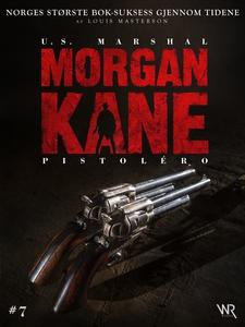 Morgan Kane 7: Pistolero (ebok) av Louis Mast
