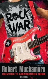 Rock War 1 - Det første slag (e-bog)