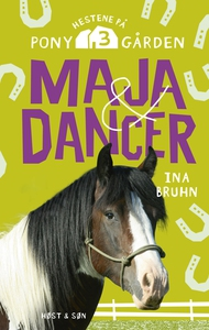 Maja og Dancer (e-bog) af Ina Bruhn