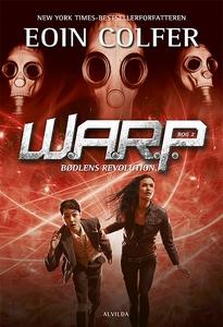 W.A.R.P: 2: Bødlens revolution (e-bog