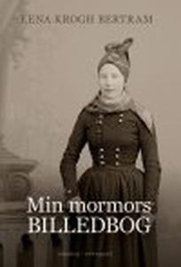 MIN MORMORS BILLEDBOG (e-bog) af Lena