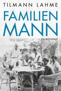 Familien Mann (lydbog) af Tilmann Lah