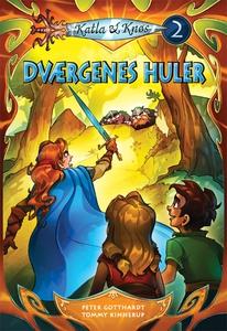 Katla og Knøs 2: Dværgenes huler (e-bog) af Peter Gotthardt, Peter  Gotthardt, Jonas Holm Hansen