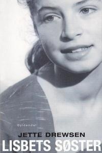 Lisbets søster (lydbog) af Jette Drew