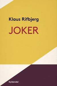 Joker (lydbog) af Klaus Rifbjerg