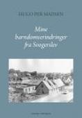 MINE BARNDOMS-ERINDRINGER FRA SVOGERSLEV