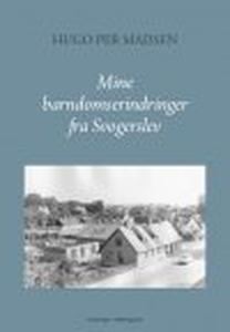 MINE BARNDOMS-ERINDRINGER FRA SVOGERS
