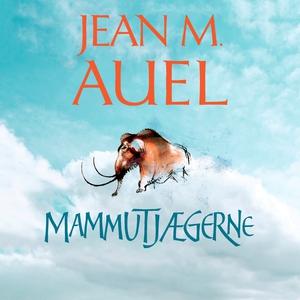 Mammutjægerne (lydbog) af Jean M. Aue