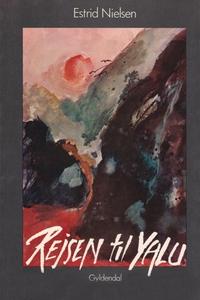 Rejsen til Yalu (e-bog) af Estrid Nie