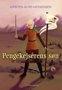 Pengekejserens søn (e-bog) af Kirsten