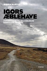 Igors æblehave (e-bog) af Bjørn Harvi