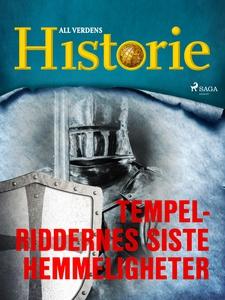 Tempelriddernes siste hemmeligheter (ebok) av