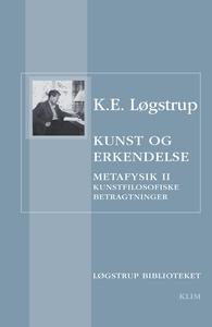 Kunst og erkendelse (e-bog) af K.E. L
