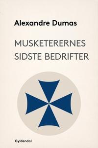 Musketerernes sidste bedrifter (e-bog