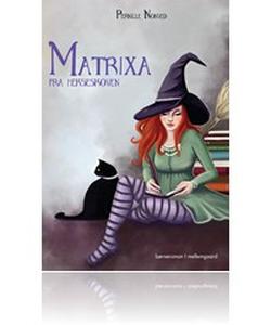 Matrixa fra hekseskoven (e-bog) af Pe