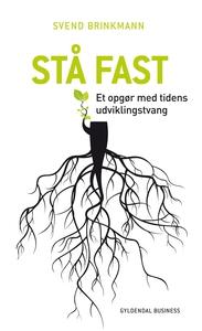 Stå fast (e-bog) af Svend Brinkmann