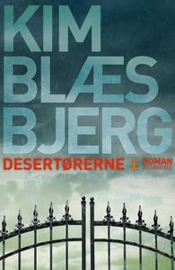Desertørerne 1 (e-bog) af Kim Blæsbje