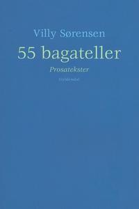 55 bagateller (e-bog) af Villy Sørens