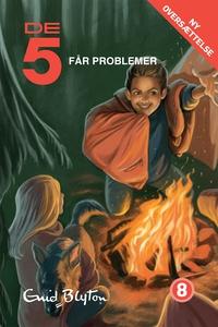 De 5 får problemer (e-bog) af Enid Bl