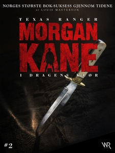 Morgan Kane 2: I Dragens Klør (ebok) av Louis