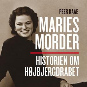 Maries morder (lydbog) af Peer Kaae