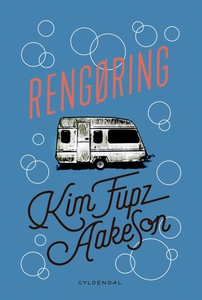 Rengøring (lydbog) af Kim Fupz Aakeso