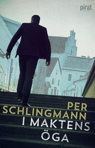 I maktens öga (e-bok) av Per Schlingmann