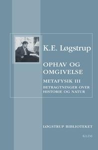 Ophav og omgivelse (e-bog) af K.E. Lø