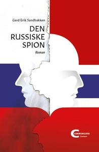 Den russiske spion (ebok) av Gard Erik Sandba
