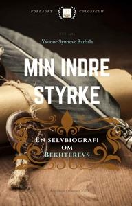 Min indre styrke - En selvbiografi om Bekhter