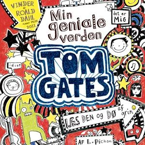 Tom Gates - Min geniale verden (lydbo