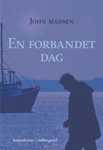 En forbandet dag (e-bog) af John Mads