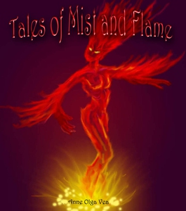 Tales of Mist and Flame (ebok) av Anne Olga V