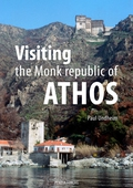 Visiting the Monk republic of Athos
