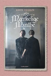 Mærkelige Mynthe (lydbog) af Dorte Ro