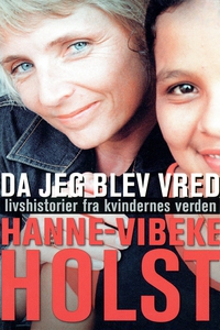 Da jeg blev vred (e-bog) af Hanne-Vib