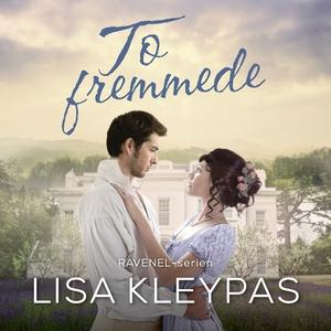 To fremmede (lydbog) af Lisa Kleypas