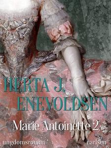 Marie Antoinette 2 (e-bog) af Herta J
