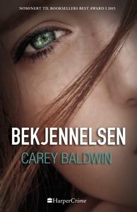 Bekjennelsen (ebok) av Carey Baldwin