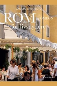 Rom og omegn for livsnydere (e-bog) a