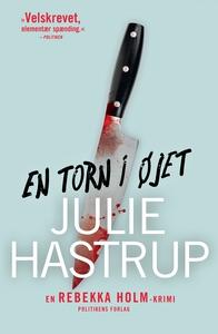 En torn i øjet (e-bog) af Julie Hastr