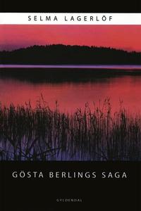 Gösta Berlings Saga (lydbog) af Selma