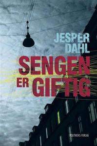 Sengen er giftig (e-bog) af Jesper Da