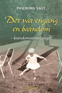 DER VAR ENGANG EN BARNDOM (e-bog) af