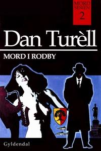 Mord i Rodby (e-bog) af Dan Turell
