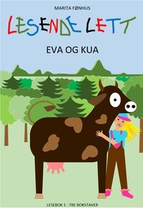 LESENDE LETT - Eva og kua (ebok) av Marita Fø
