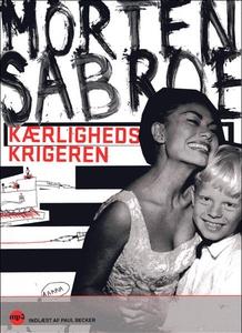 Kærlighedskrigeren (lydbog) af Morten