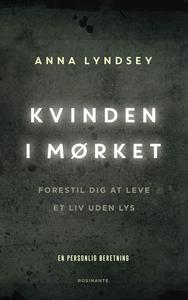 Kvinden i mørket (e-bog) af Marielle Nielsen Hansen, Anna Lyndsey