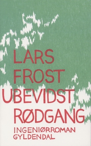 Ubevidst rødgang (e-bog) af Lars Fros